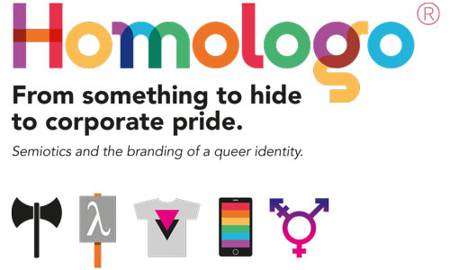 Graphic with text 'Homologo: from something to hide to corporate pride'