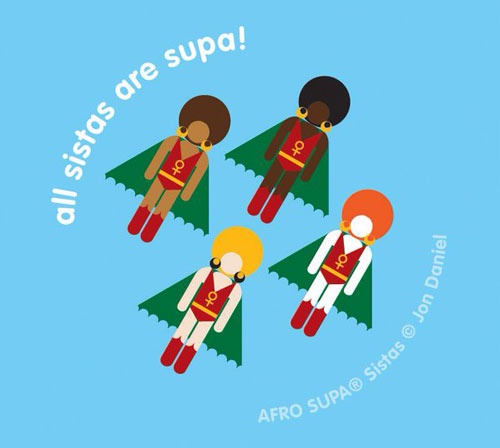 Superhero illustration - 'All sistas are supa!'