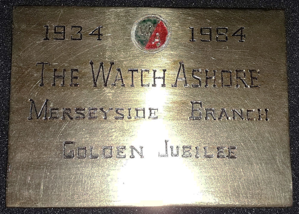 brass plaque with text: 1934-1984 The Watch Ashore Merseyside Branch Golden Jubilee