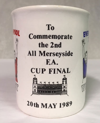 text on side of mug: To commemorate the 2nd all Merseyside FA Cup Final 20 May 1989