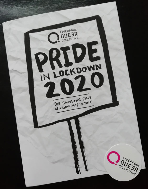 Pride in Lockdown zine and Liverpool Queer Collective badge