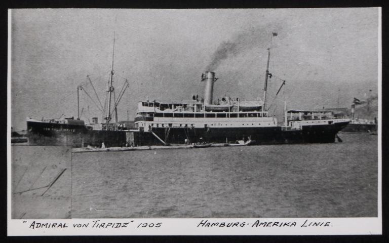 Photograph of Admiral Von Tirpidz (r/n Governor Forbes, Caldas, Corinto, Mayan, San Raphael), Hamburg Amerika Line card