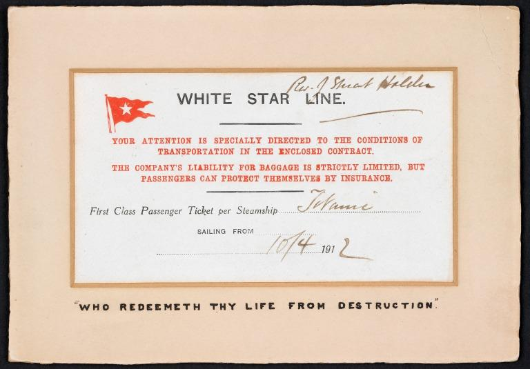 A first-class passenger ticket or boarding card for the Titanic belonging to Reverend Stuart Holden card