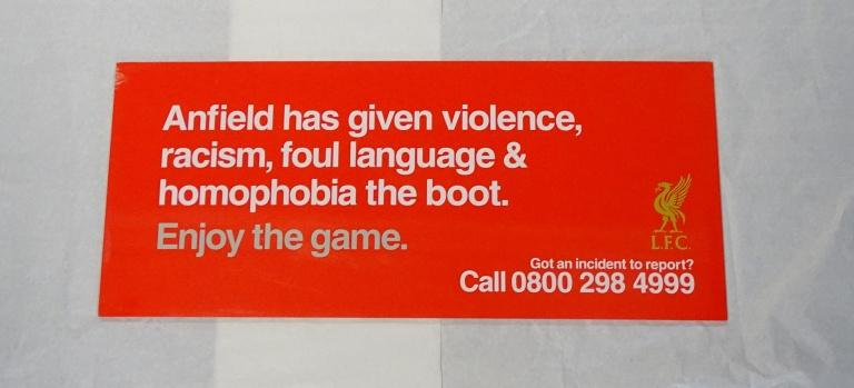 Sign, 'Anfield has given violence, racism, foul language & homophobia the boot' card